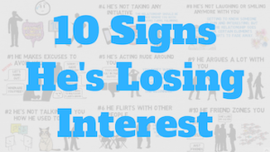 signs he lost interest